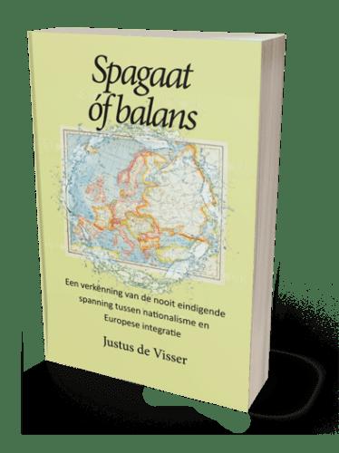 Integratie en nationalisme: spagaat of balans van Justus de Visser